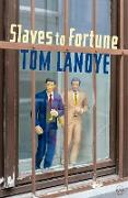 Cover-Bild zu Lanoye, Tom: Slaves to Fortune (eBook)