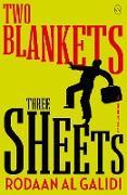Cover-Bild zu Al Galidi, Rodaan: Two Blankets, Three Sheets (eBook)
