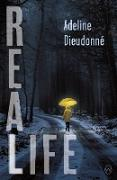 Cover-Bild zu Dieudonné, Adeline: Real Life (eBook)