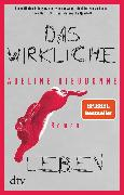 Cover-Bild zu Dieudonné, Adeline: Das wirkliche Leben (eBook)