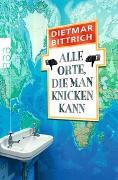 Cover-Bild zu Bittrich, Dietmar: Alle Orte, die man knicken kann