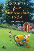 Cover-Bild zu Bittrich, Dietmar: Zum Niedermähen schön (eBook)