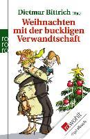Cover-Bild zu Bittrich, Dietmar (Hrsg.): Weihnachten mit der buckligen Verwandtschaft (eBook)