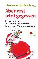 Cover-Bild zu Bittrich, Dietmar (Hrsg.): Aber erst wird gegessen (eBook)