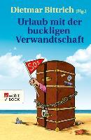 Cover-Bild zu Bittrich, Dietmar (Hrsg.): Urlaub mit der buckligen Verwandtschaft (eBook)