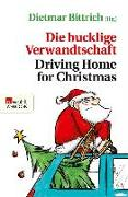 Cover-Bild zu Bittrich, Dietmar (Hrsg.): Die bucklige Verwandtschaft - Driving Home for Christmas (eBook)