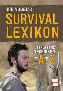 Cover-Bild zu Vogel, Johannes: Joe Vogel's Survival-Lexikon