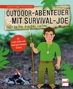Cover-Bild zu Vogel, Johannes: Outdoor-Abenteuer mit Survival-Joe