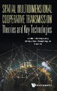 Cover-Bild zu Lin Bai: Spatial Multidimensional Cooperative Transmission Theories and Key Technologies