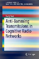 Cover-Bild zu Xiao, Liang: Anti-Jamming Transmissions in Cognitive Radio Networks