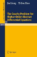 Cover-Bild zu Liang, Jin: The Cauchy Problem for Higher Order Abstract Differential Equations