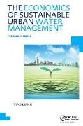 Cover-Bild zu Liang, Xiao: The Economics of Sustainable Urban Water Management: the Case of Beijing