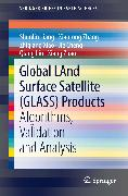Cover-Bild zu Liang, Shunlin: Global LAnd Surface Satellite (GLASS) Products (eBook)