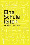Cover-Bild zu Eine Schule leiten (E-Book, Neuauflage) (eBook) von Hostettler, Ueli