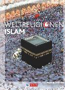 Cover-Bild zu Die Weltreligionen, Arbeitsbücher für die Sekundarstufe II, Neubearbeitung, Islam, Arbeitsbuch
