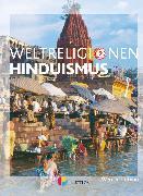 Cover-Bild zu Die Weltreligionen, Arbeitsbücher für die Sekundarstufe II, Neubearbeitung, Hinduismus, Arbeitsbuch