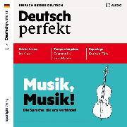 Cover-Bild zu Deutsch lernen Audio - Musik, Musik! (Audio Download) von Verlag, Spotlight