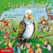 Cover-Bild zu Das Waldfest. Kinderlieder nach Motiven aus Skandinavien (Audio Download) von Maske, Ulrich