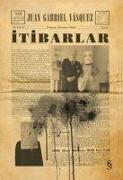 Cover-Bild zu Itibarlar von Gabriel Vasquez, Juan