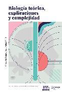Cover-Bild zu Biologi´a teo´rica, explicaciones y complejidad (eBook) von Gasparini, Germán Mariano