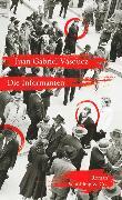 Cover-Bild zu Die Informanten (eBook) von Vásquez, Juan Gabriel