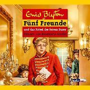 Cover-Bild zu Blyton, Enid: Fünf Freunde und das Rätsel der feinen Dame (Audio Download)