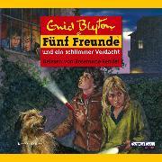 Cover-Bild zu Blyton, Enid: Fünf Freunde und ein schlimmer Verdacht (Audio Download)