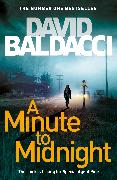 Cover-Bild zu A Minute to Midnight von Baldacci, David