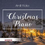 Cover-Bild zu Christmas Piano von Weiss, Andi