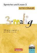 Cover-Bild zu 3-malig, Differenzierungsmaterial auf drei Niveaustufen, Sprache und Lesen, 3. Schuljahr, Kopiervorlagen mit CD-ROM von Maack, Claudia