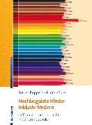 Cover-Bild zu Hochbegabte Kinder inklusiv fördern (eBook) von Breuer-Küppers, Petra