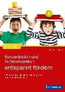Cover-Bild zu Konzentration und Aufmerksamkeit entspannt fördern (eBook) von Thiesen, Peter