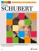 Cover-Bild zu Ein Streifzug durch Leben und Werk von Schubert, Franz (Komponist)