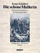 Cover-Bild zu Die schöne Müllerin von Schubert, Franz (Komponist)
