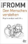 Cover-Bild zu Den Menschen verstehen von Fromm, Erich