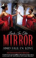 Cover-Bild zu Look in the Mirror and Fall in Love von Morrison-Netter, Gail