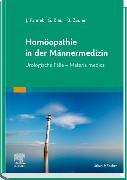 Cover-Bild zu Homöopathie in der Männermedizin von Pannek, Jürgen (Hrsg.)