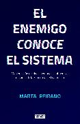 Cover-Bild zu El enemigo conoce el sistema / The Enemy Understands the System von Peirano, Marta