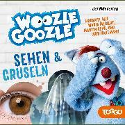 Cover-Bild zu Woozle Goozle - Gruseln & Sehen (Audio Download) von Reinl, Martin (Gelesen)