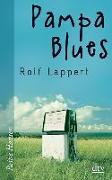 Cover-Bild zu Lappert, Rolf: Pampa Blues