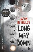 Cover-Bild zu Reynolds, Jason: Long way down