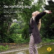 Cover-Bild zu Die Hoffnung trägt (eBook) von Zuaboni, Gianfranco (Hrsg.)
