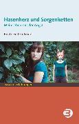 Cover-Bild zu Hasenherz und Sorgenketten (eBook) von Felten-Leidel, Beate
