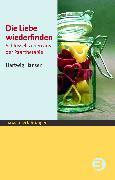 Cover-Bild zu Die Liebe wiederfinden (eBook) von Hansen, Hartwig