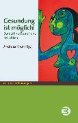 Cover-Bild zu Gesundung ist möglich! (eBook) von Knuf, Andreas