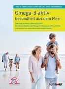 Cover-Bild zu Omega-3 aktiv von Hamm, Prof. Dr. troph. Michael