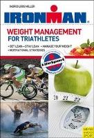 Cover-Bild zu Ironman - Weight Management for Triathletes von Loss Miller, Ingrid