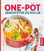 Cover-Bild zu One-Pot - Gerichte für die Familie (eBook) von Sinzenich, Steffi