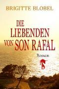 Cover-Bild zu Die Liebenden von Son Rafal (eBook) von Blobel, Brigitte