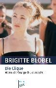 Cover-Bild zu Die Clique (eBook) von Blobel, Brigitte